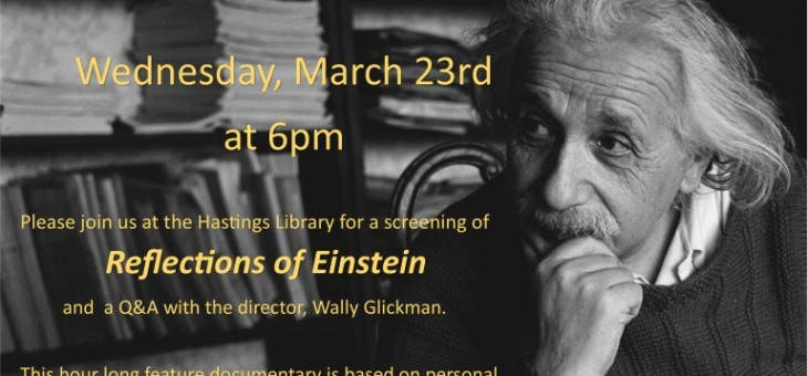 """Reflections of Einstein"" documentary, Edited by Christer Backstrom, screening this Wednesday"